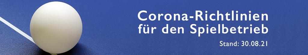 Corona Richtlinien - 30.08.2021